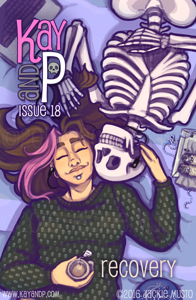 Kay and P: Issue 18, Recovery
