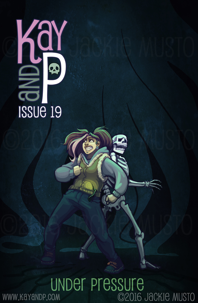 Kay and P: Issue 19, Under Pressure