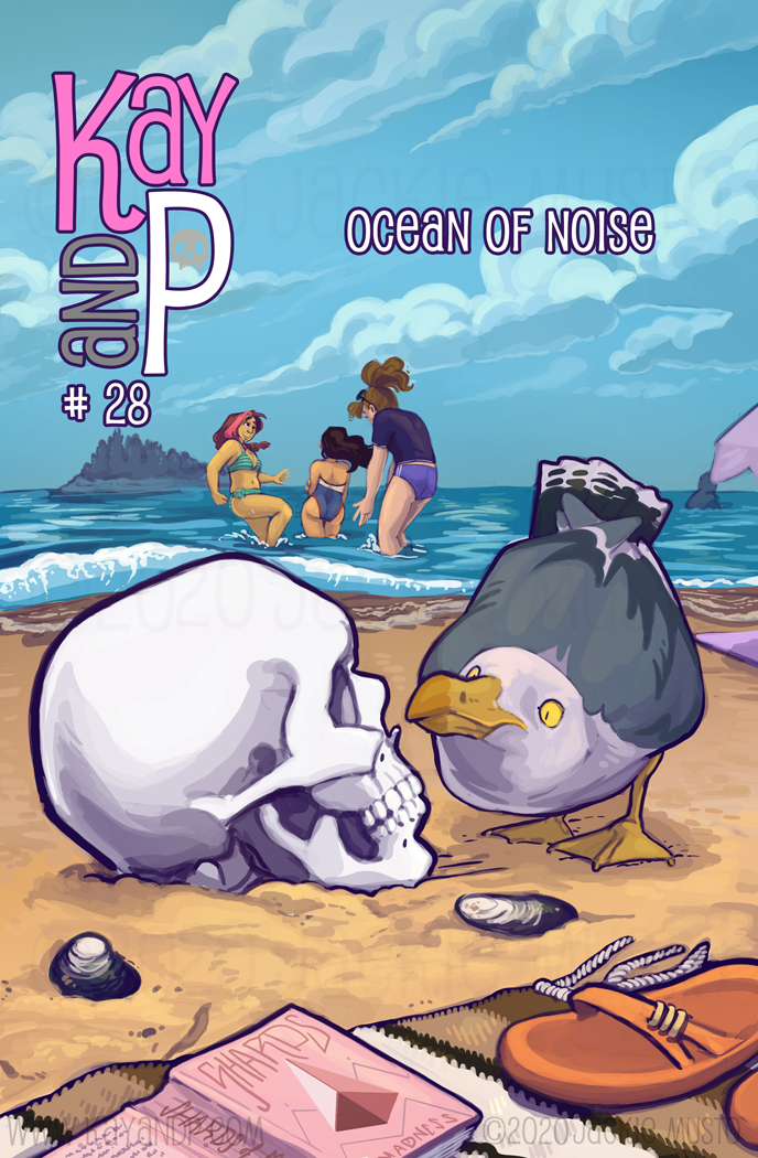 Kay and P, Issue 28: Ocean of Noise